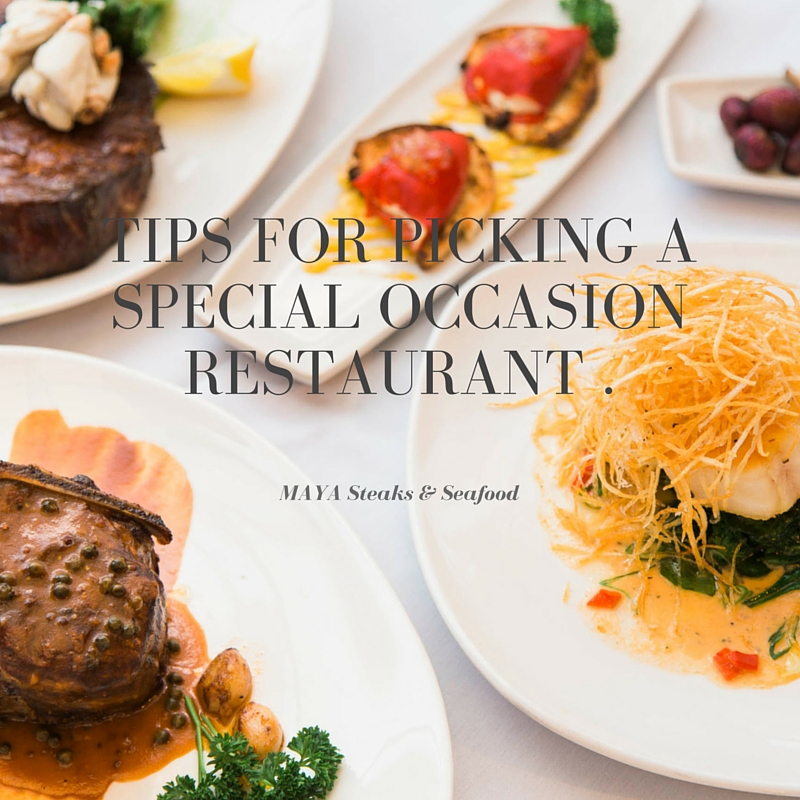How to Pick a special occasion RESTAURANT