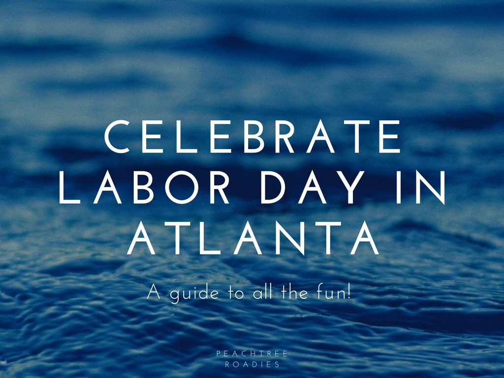 Labor Day in Atlanta