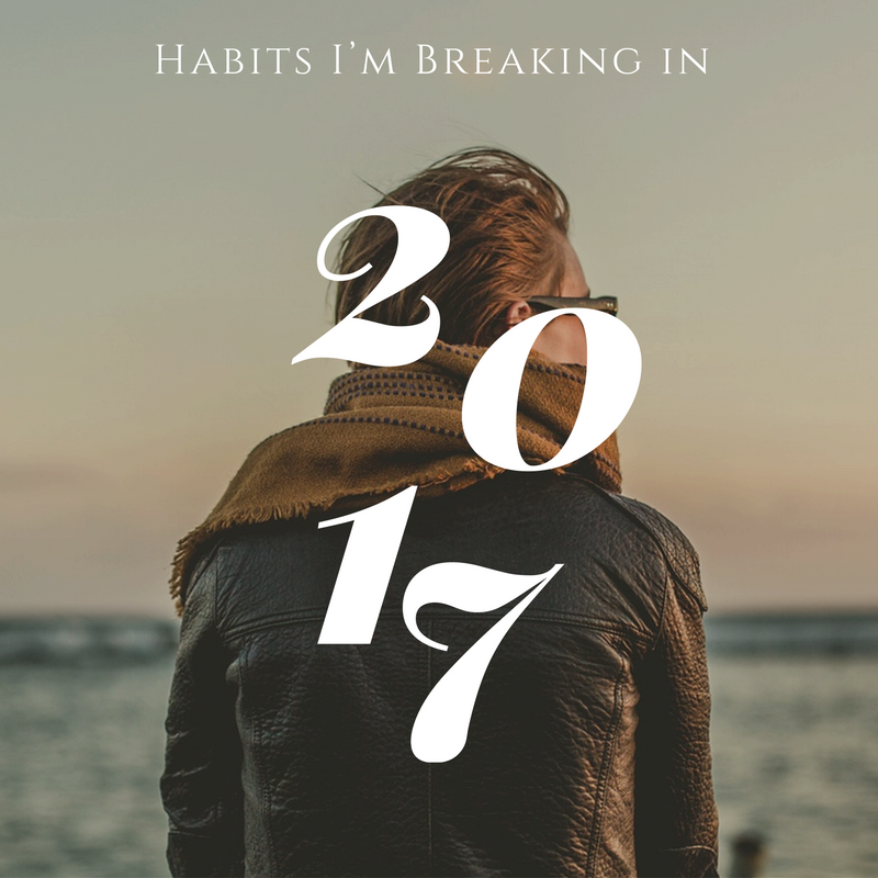 Habits to Break in 2017